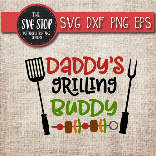 daddy's grilling buddy summer bbq grill clipart cut file svg