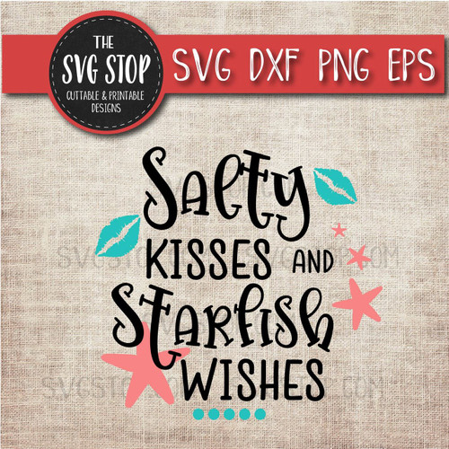 salty kisses starfish wishes svg clipart cut file