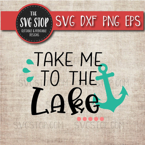 Take Me To The Lake svg clipart cut file sublimation design