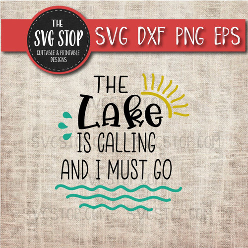 The Lake Is Calling And I Must Go svg clipart cut file sublimation design