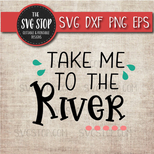 Take Me To The River svg clipart cut file sublimation design