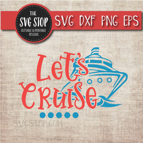 Let's Cruise boat anchor svg clipart cut file sublimation design