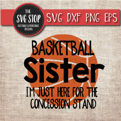 basketball sister sibling concession stand svg clipart cut file sublimation design