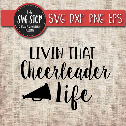 livin that Cheerleading life svg clipart cut file sublimation design