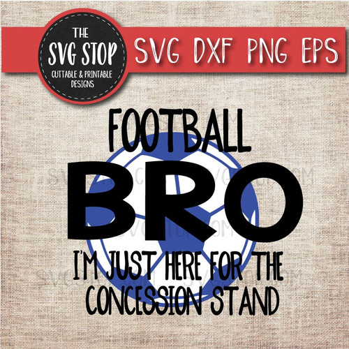 Football Soccer brother sibling concession stand svg clipart cut file sublimation design
