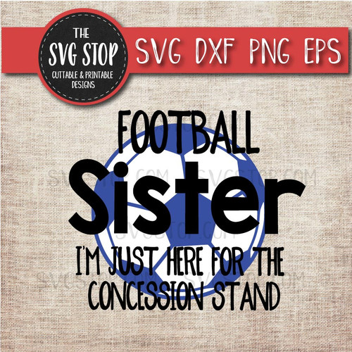 Football Soccer sister sibling concession stand svg clipart cut file sublimation design