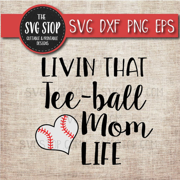 livin that Teeball Mom life svg clipart cut file sublimation design