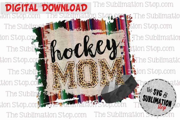 Hockey mom sublimation design or print and cut file