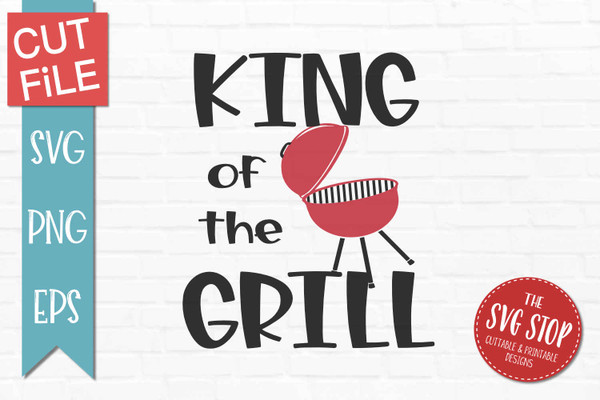 king of the grill svg cut files sublimation design clipart
