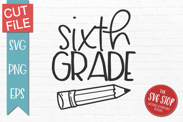 Sixth grade back to school svg clipart cut files sublimation designs
