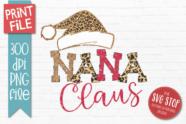 Nana Claus Sublimation PNG Printable File Cheetah Glitter Filled Letters