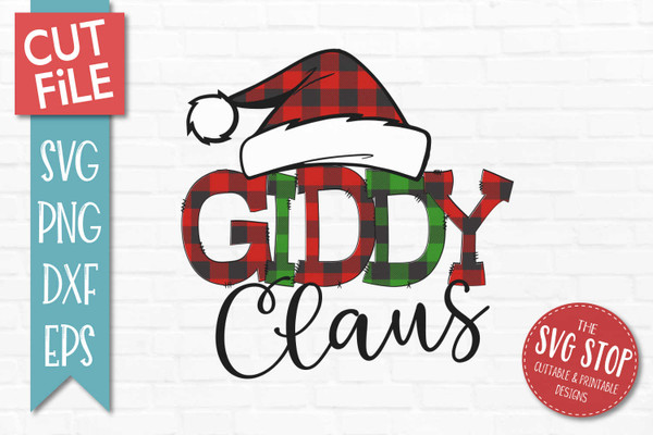 Giddy Claus Sublimation PNG Printable File Buffalo Plaid Filled Letters