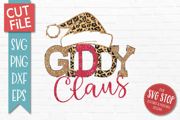 Giddy Claus Sublimation PNG Printable File Cheetah Glitter Filled Letters