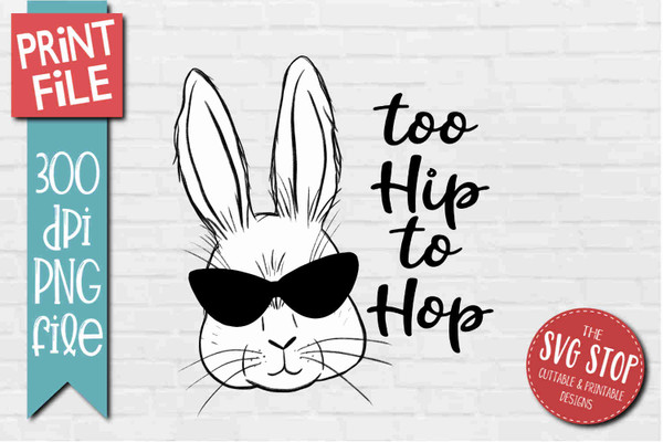 Easter Bunny Hip Hop - PRINT File - Sublimation Design 2