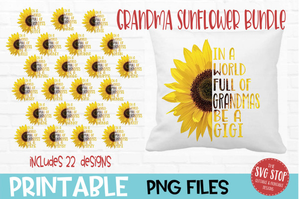 Sunflower Grandma Quotes Bundle - PRINT File - Sublimation Design
