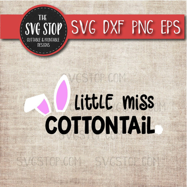 Little Miss cottontail Easter Svg Clipart Cut File