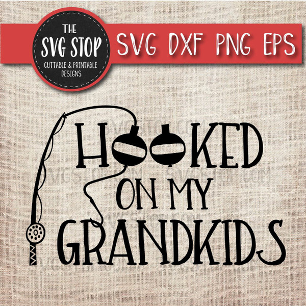 hooked on grandkids dad fathers day clipart cut file svg sublimation design