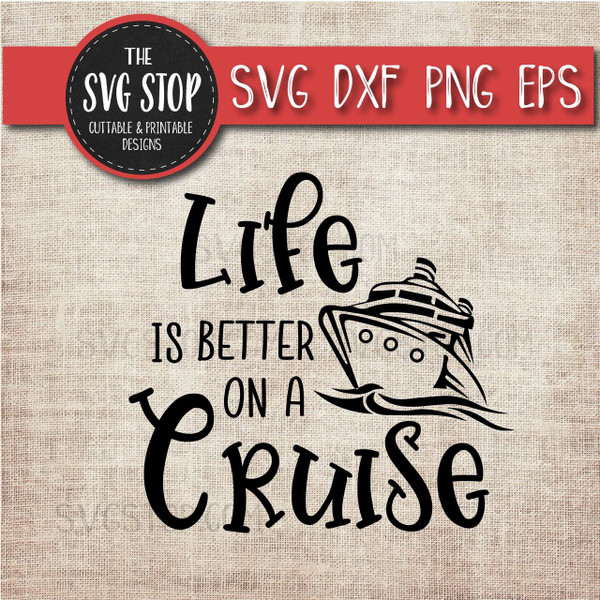 Life Is Better On A Cruise boat anchor svg clipart cut file sublimation design