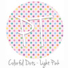 "12""x12"" Permanent Patterned Vinyl - Colorful Dots - Light Pink"