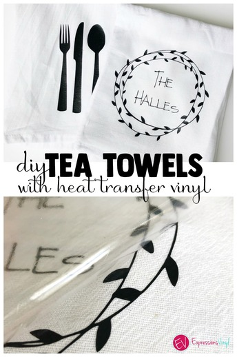 Tea Towels with Heat transfer vinyl