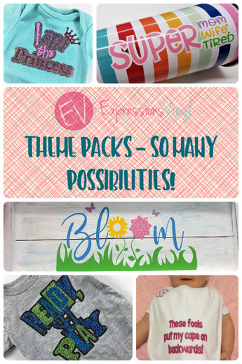 Expressions Vinyl Theme Pack Projects - So many possibilities!