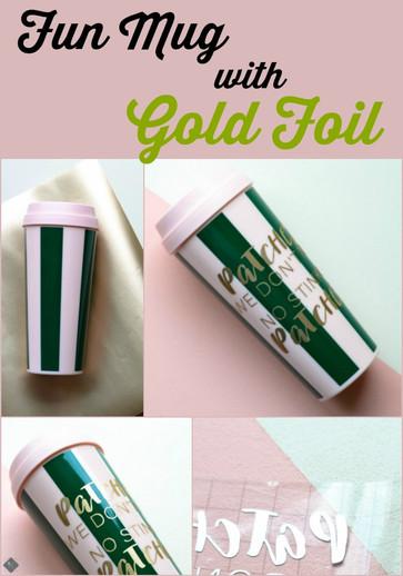 Fun Mug with Gold Foil