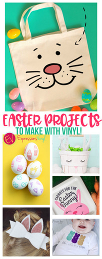 Easter craft ideas with Expressions Vinyl