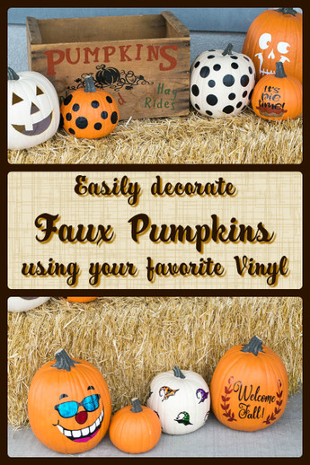 Easily decorate faux pumpkins with Vinyl