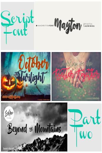 Scripts Fonts Part Two
