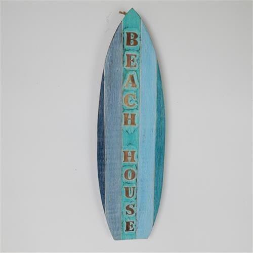 "surf board ""Beach House"" sign"