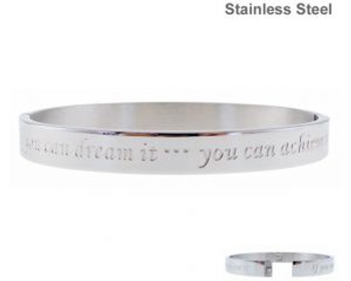 stainless steel bracelet with inscription - If you can dream it ... you can achieve it