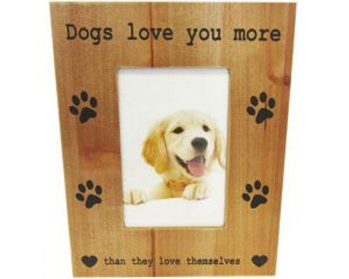 Dog Photo Frame - Dogs love you more than they love themselves