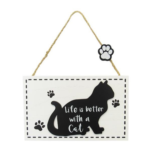 hanging cat sign - life is better with a cat