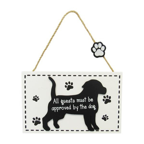 hanging dog sign - all guests must be approved by the dog
