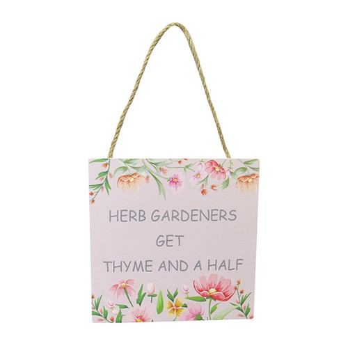 hanging sign  - Herb Gardeners get thyme and a half