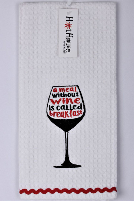 Funny Tea Towels - A meal without wine is called breakfast