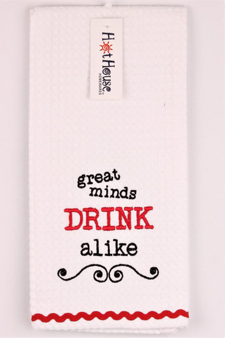 Funny Tea Towels - Great Minds Drink Alike
