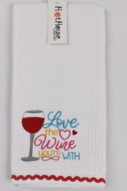 Funny Tea Towels - Love the Wine you're with