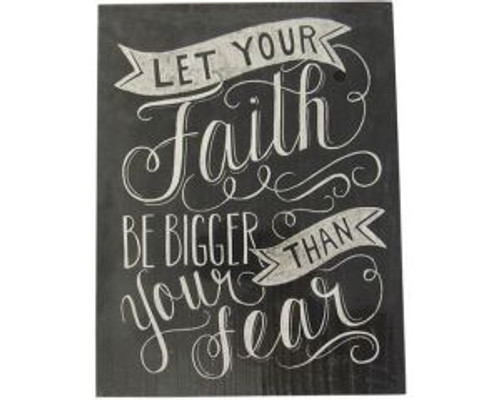 Textured Art - Let Your Faith be bigger than fear