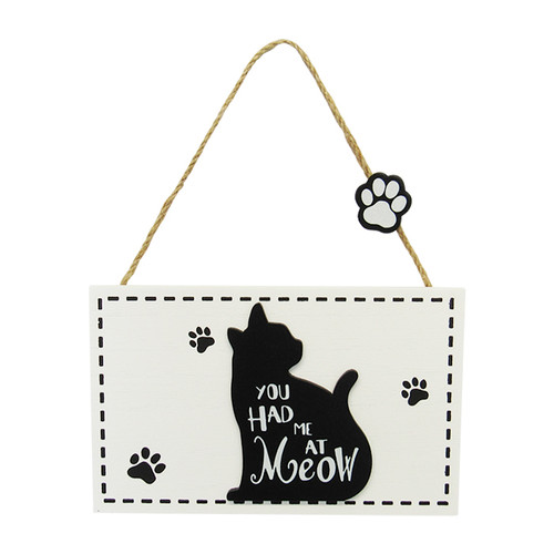 hanging cat sign - you had me at meow