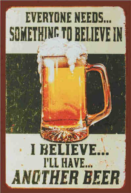 retro style tin signs - beer - something to believe in ...