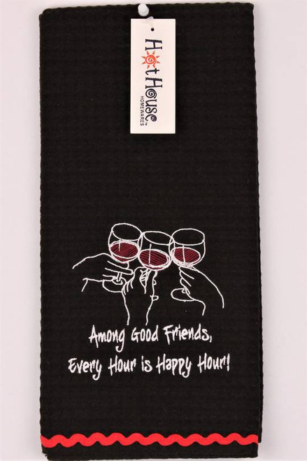 """Funny Tea Towel - 100% cotton - """"among good friends every hour is happy hour"""""""