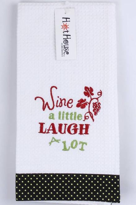 """Funny Tea Towel - 100% cotton - """"Wine a little  Laugh a lot"""""""