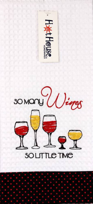 """Funny Tea Towel - 100% cotton - """"so many wines   so little time"""""""