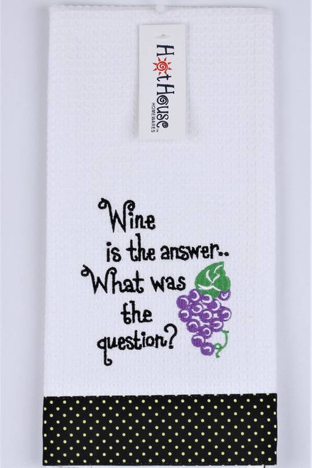 """Funny Tea Towel - 100% cotton - """"Wine is the answer .. What was the question?"""""""