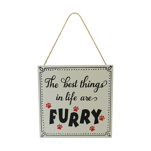 Pet hanger sign - the best things in life are furry