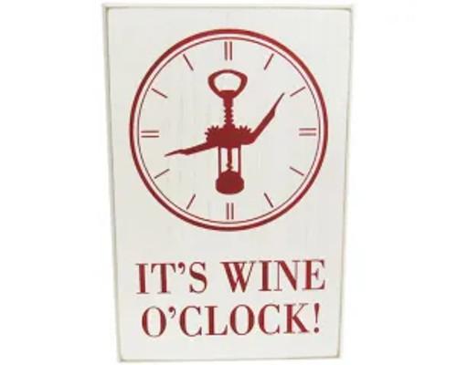It's Wine O'Clock hanging sign