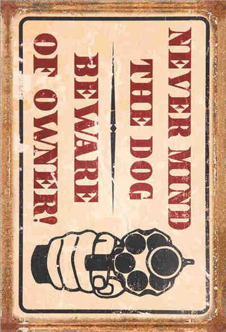 retro style tin sign - Never mind the dog beware of owner
