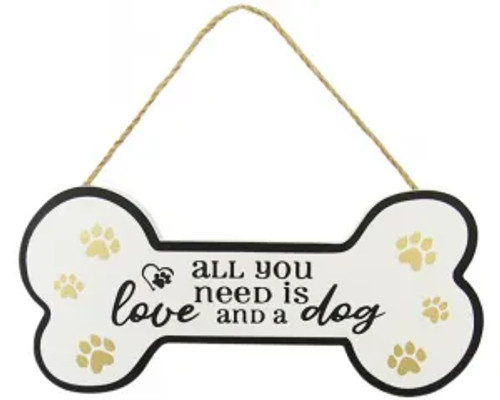Dog Bone hanger - all you need is love and a dog
