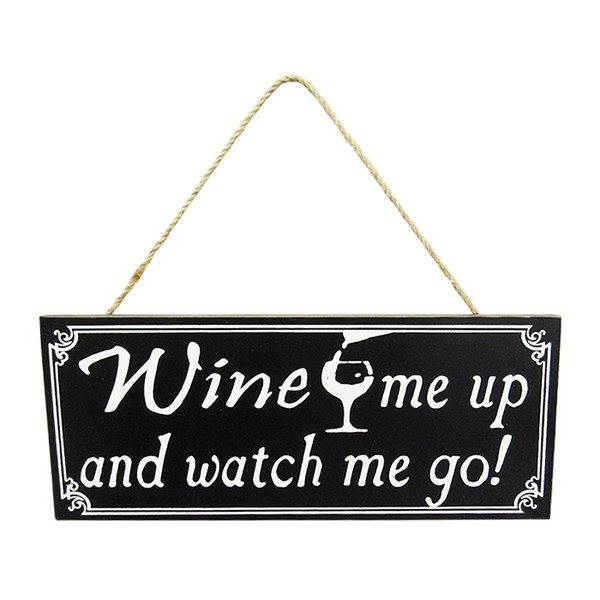 Black and white - wine hanger : Wine me up and watch me go!